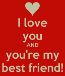 i-love-you-and-you-re-my-best-friend-3